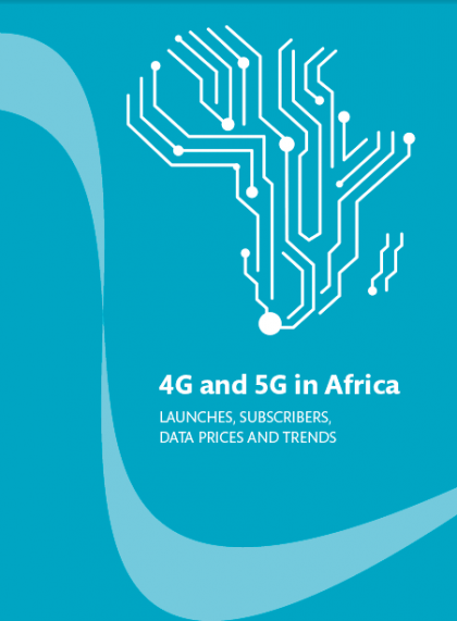 4G and 5G in Africa: launches, subscribers, data prices and trends