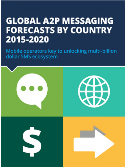 Global A2P messaging forecasts by country 2015-2020