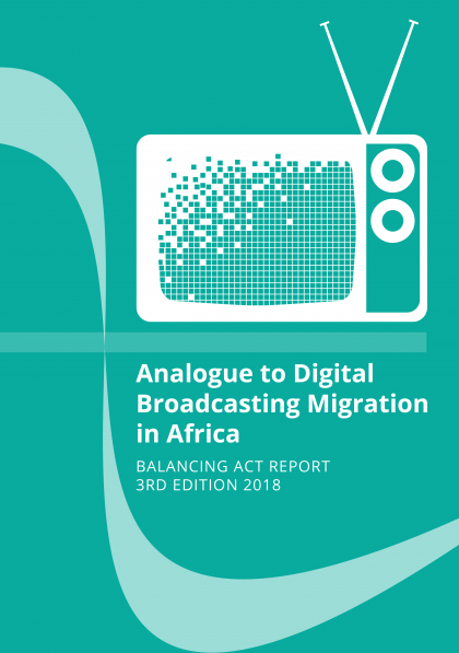 Analogue to Digital Broadcasting Migration in Africa - Executive Summary